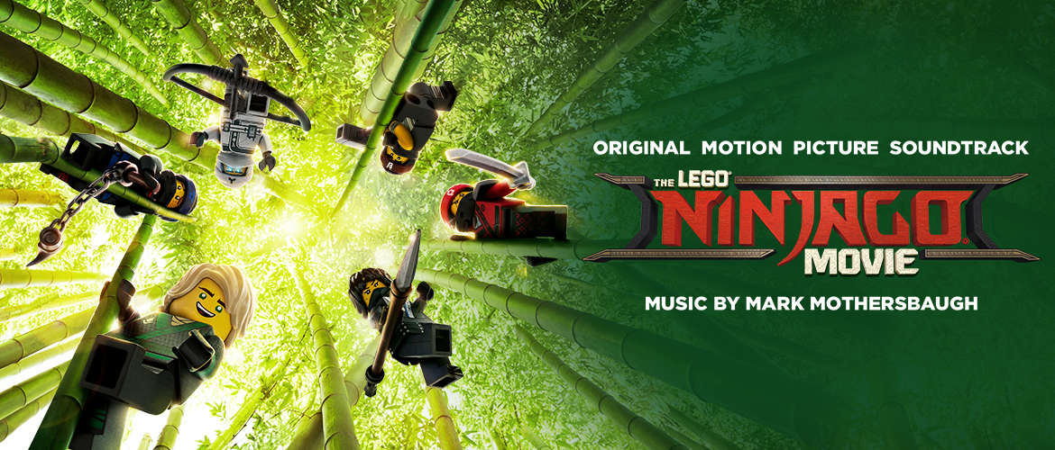 WaterTower Music - THE LEGO® NINJAGO® MOVIE SOUNDTRACK AVAILABLE NOW